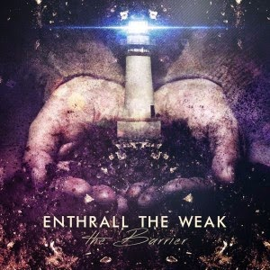 enthrall the weak
